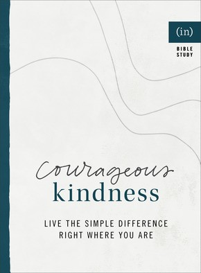 Courageous Kindness (Paperback)