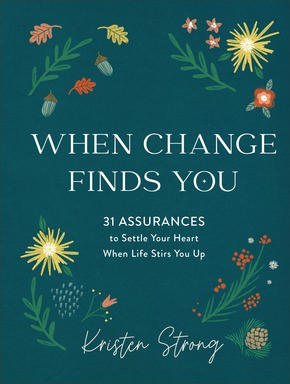 When Change Finds You (Hard Cover)