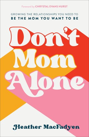 Don't Mom Alone (Paperback)