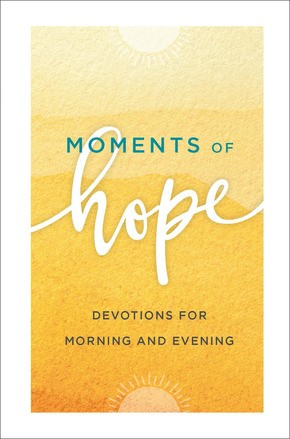 Moments of Hope (Hard Cover)