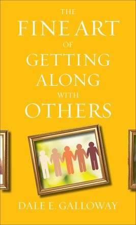 The Fine Art of Getting Along with Others (Paperback)