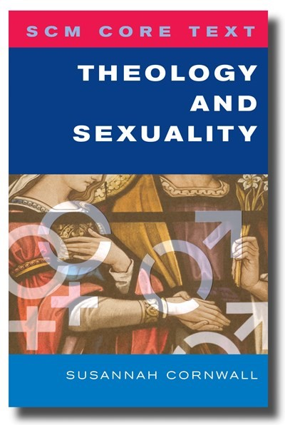 Theology and Sexuality (Paperback)