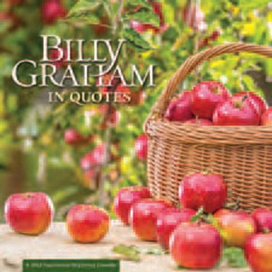 2022 Calendar: Billy Graham In Quotes (Calendar)