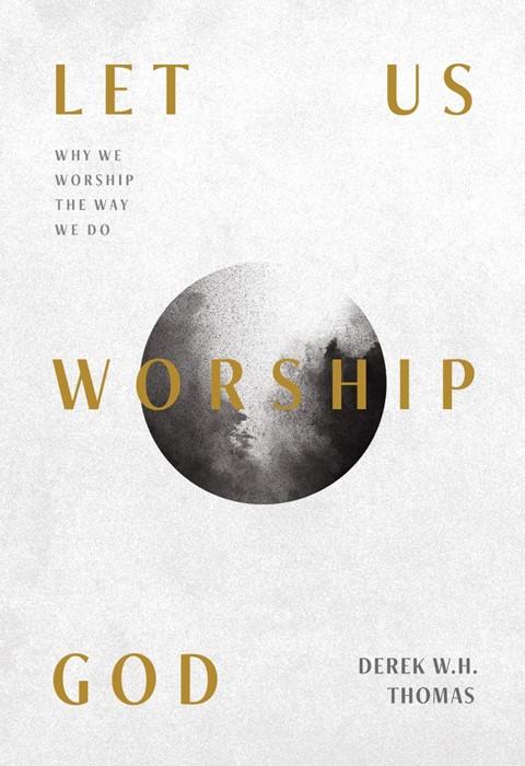 Let Us Worship God (Paperback)