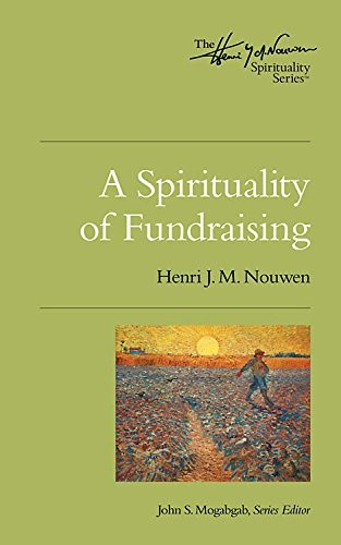 Spirituality of Fundraising, A (Paperback)