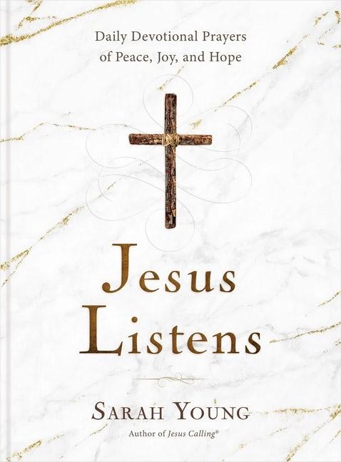 Jesus Listens (Hard Cover)