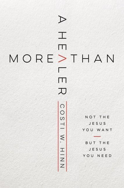 More Than a Healer (Paperback)