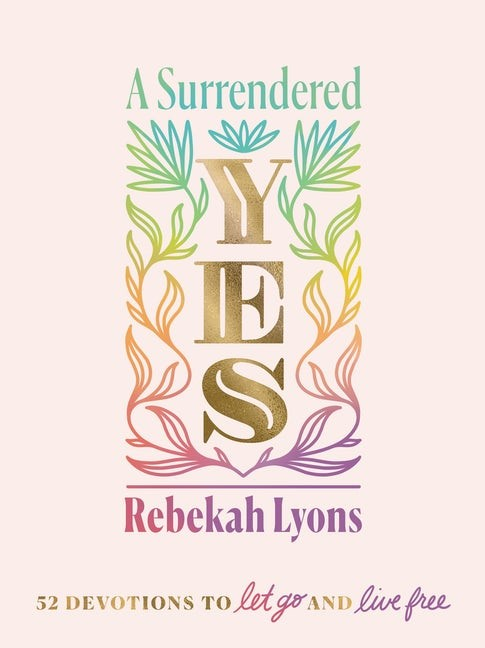 Surrendered Yes, A (Hard Cover)