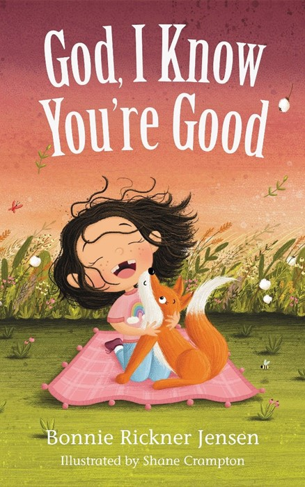 God, I Know You're Good (Board Book)
