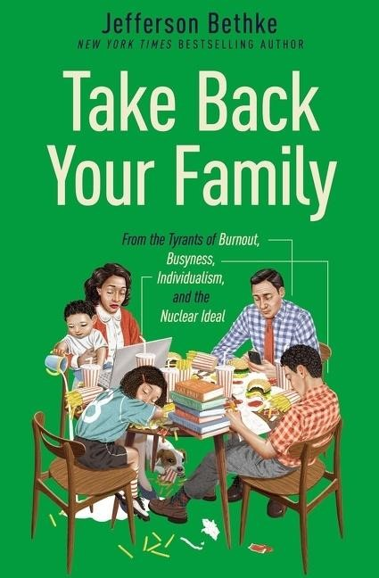 Take Back Your Family (Paperback)
