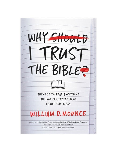 Why I Trust the Bible (Paperback)