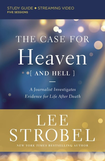 The Case for Heaven (and Hell) Study Guide (Paperback)