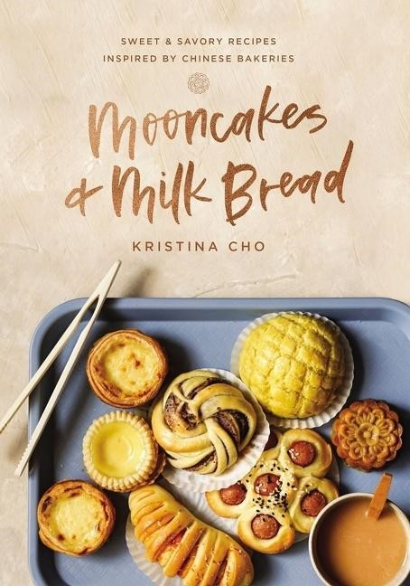 Mooncakes and Milk Bread (Hard Cover)