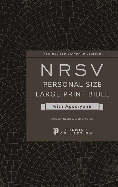 NRSV Personal Size Large Print Bible with Apocrypha (Genuine Leather)