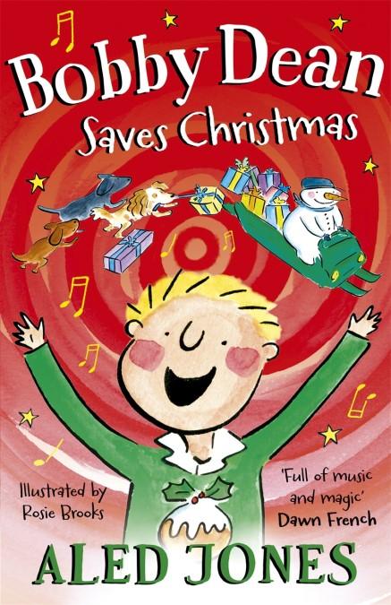 Bobby Dean Saves Christmas (Hard Cover)