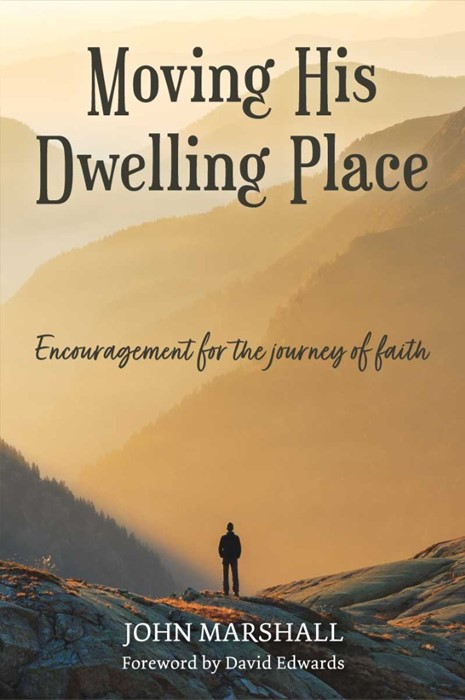 Moving His Dwelling Place (Paperback)