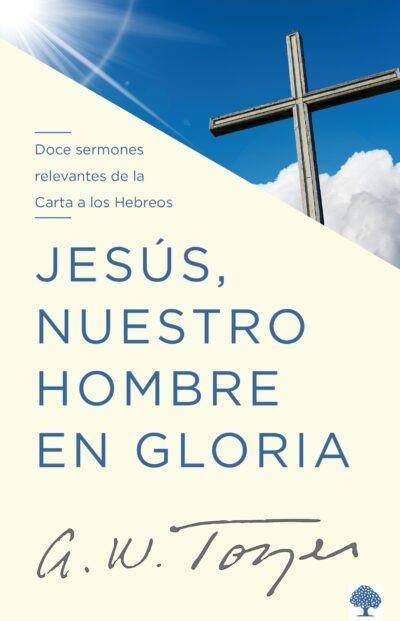 Jesus nuestro hombre en gloria (Paperback)