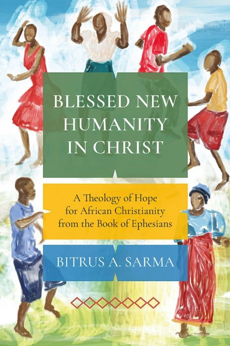 Blessed New Humanity in Christ (Paperback)
