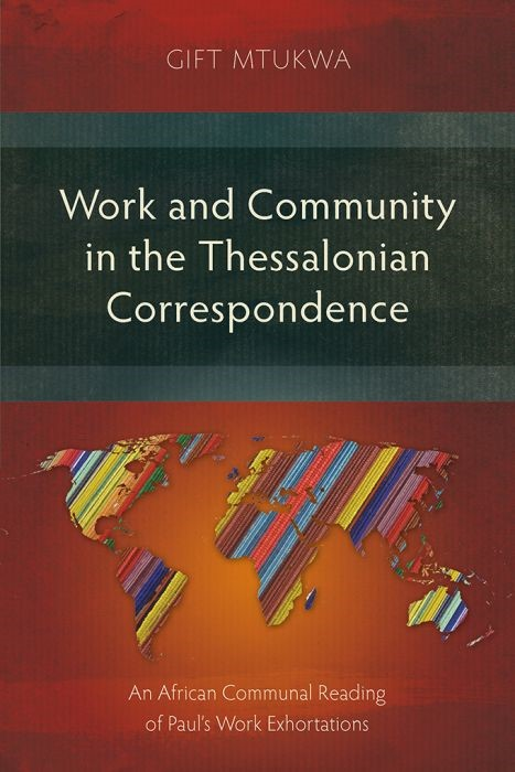 Works and Community in the Thessalonian Correspondence (Paperback)