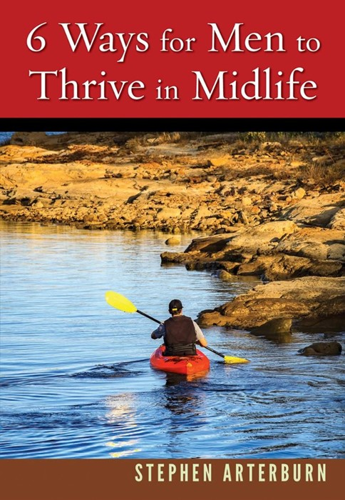6 Ways for Men to Thrive in Midlife (Paperback)