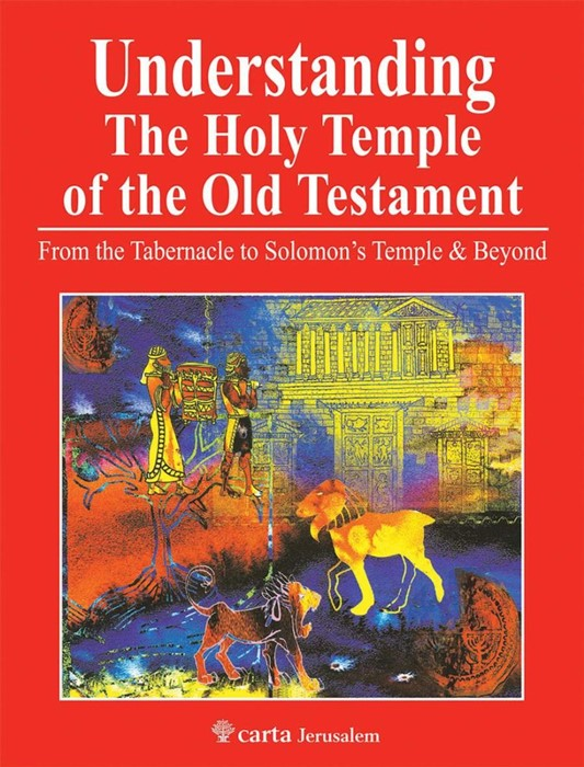 Understanding the Holy Temple of the Old Testament (Paperback)