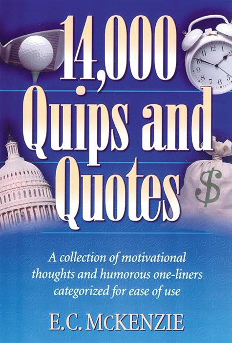 14,000 Quips and Quotes (Paperback)