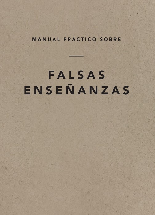 A Field Guide on False Teaching (Spanish Edition) (Paperback)