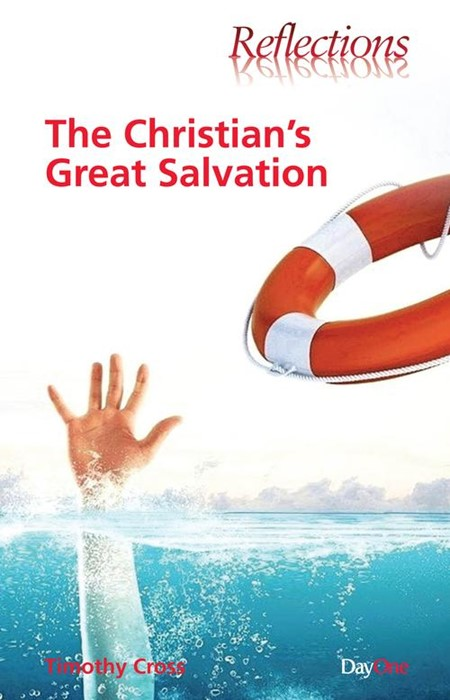 The Christian's Great Salvation (Paperback)