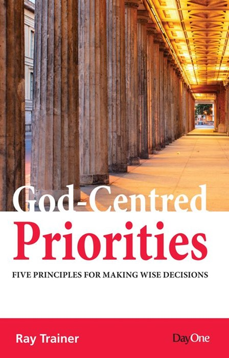 God-Centred Priorities (Paperback)