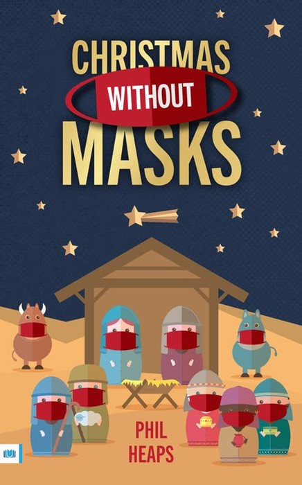 Christmas Without Masks (Paperback)