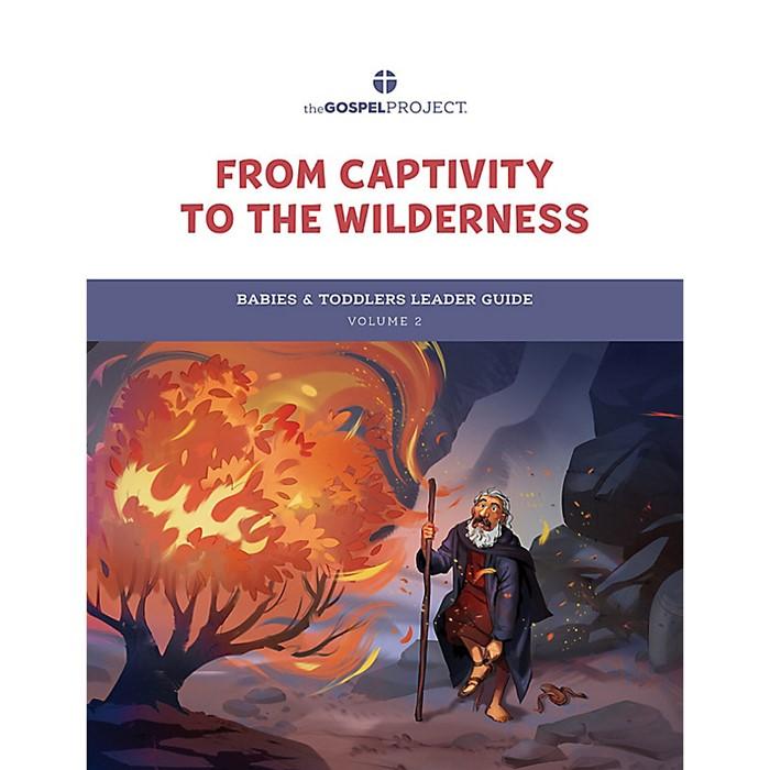 Gospel Project: Babies & Toddlers Leader Guide, Winter 2022 (Paperback)