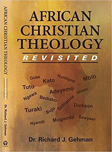 African Christian Theology Revisited (Paperback)