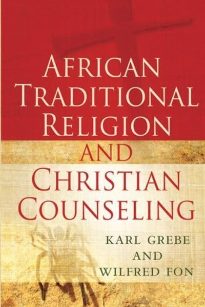 African Traditional Religion and Christian Counselling (Paperback)