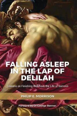 Falling Asleep in the Lap of Delilah (Paperback)