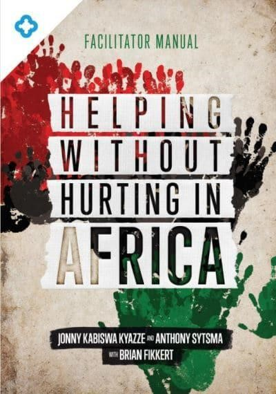 Helping Without Hurting in Africa (Paperback)