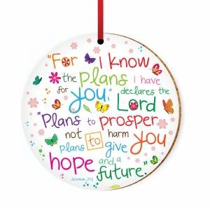 I Know the Plans Ceramic Hanging Decoration (Ornament)