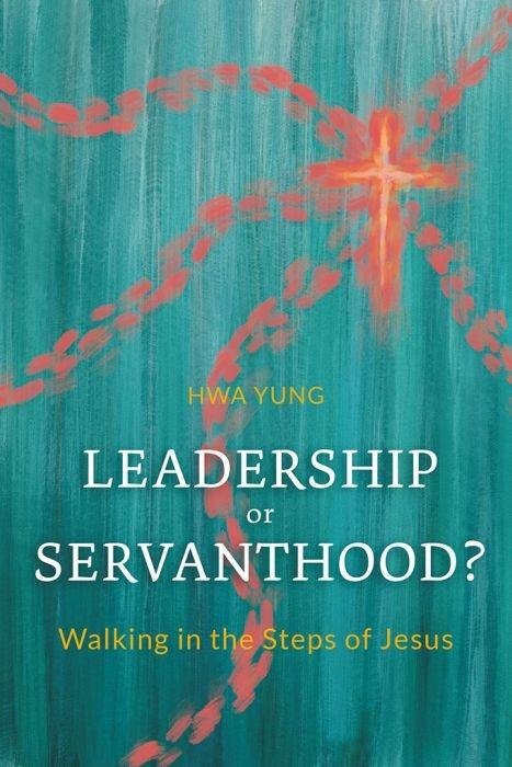 Leadership or Servanthood? (Paperback)