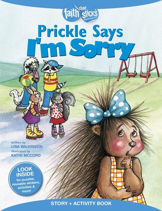 Prickle Says I'M Sorry (Paperback)