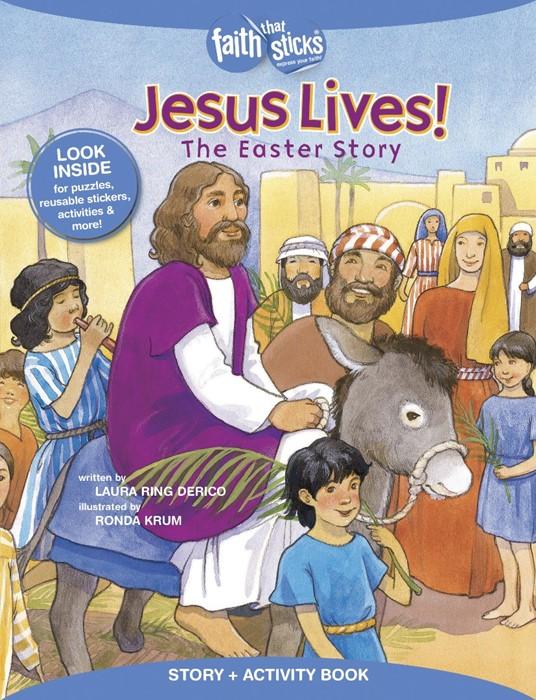 Jesus Lives! The Easter Story (Paperback)
