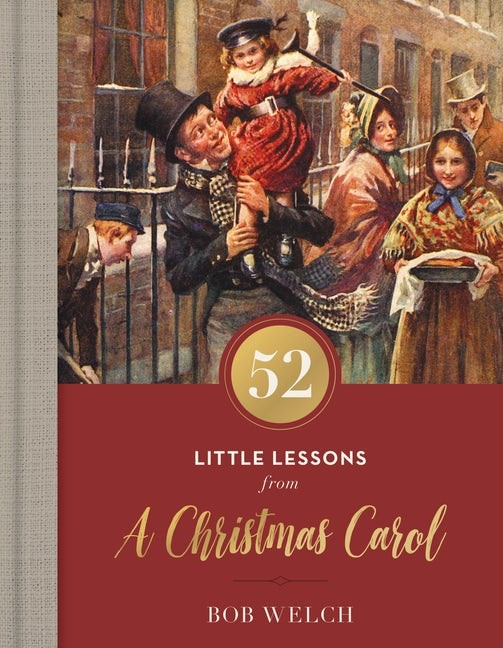 52 Little Lessons from a Christmas Carol (Hard Cover)