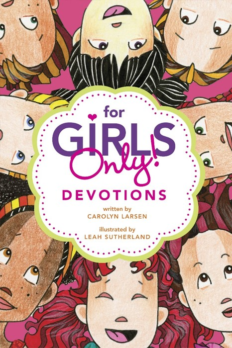 For Girls Only! Devotions (Paperback)