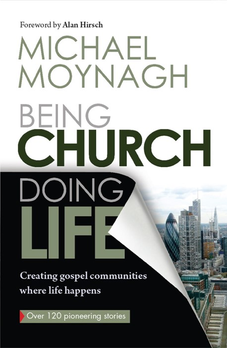 Being Church, Doing Life (Paper Back)