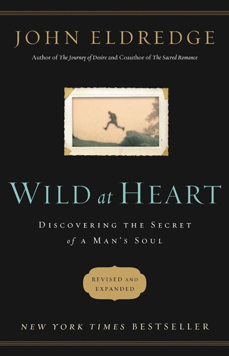 Wild At Heart Revised And Updated (Paperback)