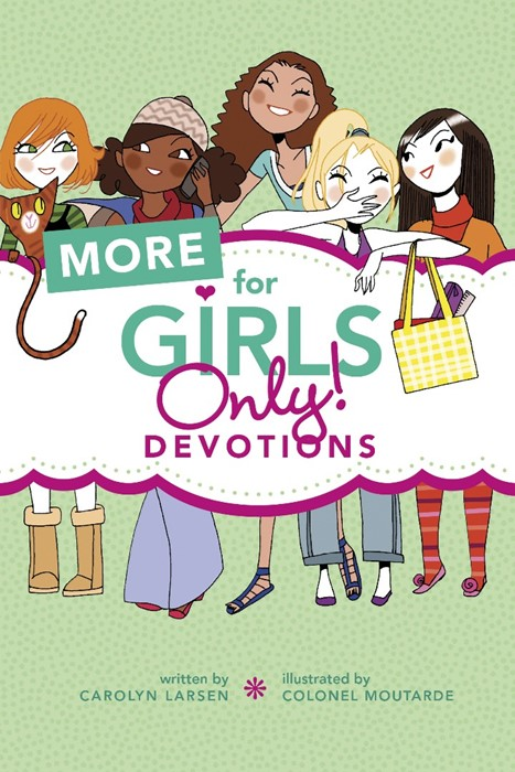 More For Girls Only! Devotions (Paperback)
