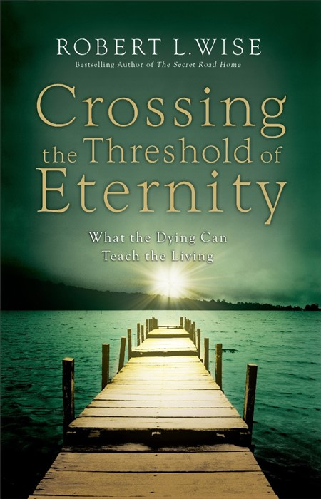 Crossing The Threshold Of Eternity (Paperback)