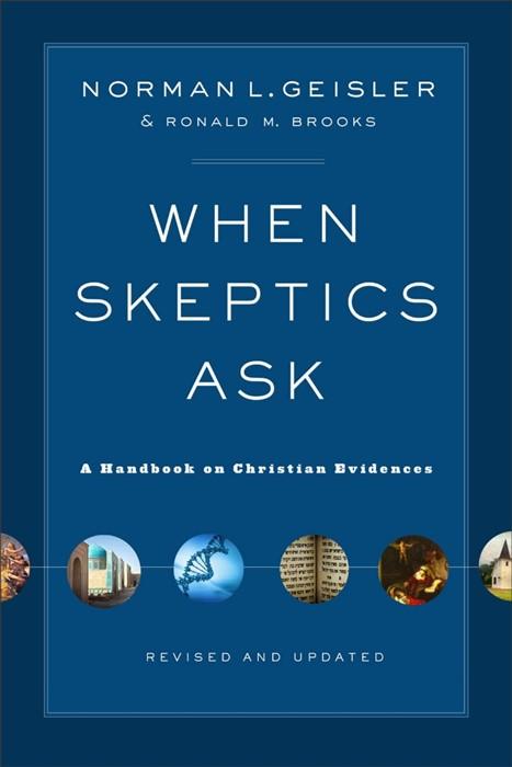 When Skeptics Ask (Paperback)
