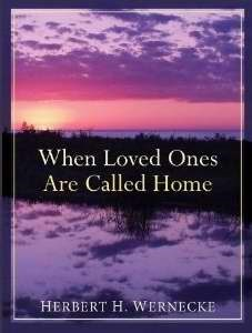 When Loved Ones Are Called Home (Paperback)