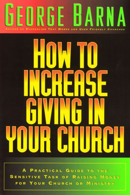 How To Increase Giving In Your Church (Paperback)