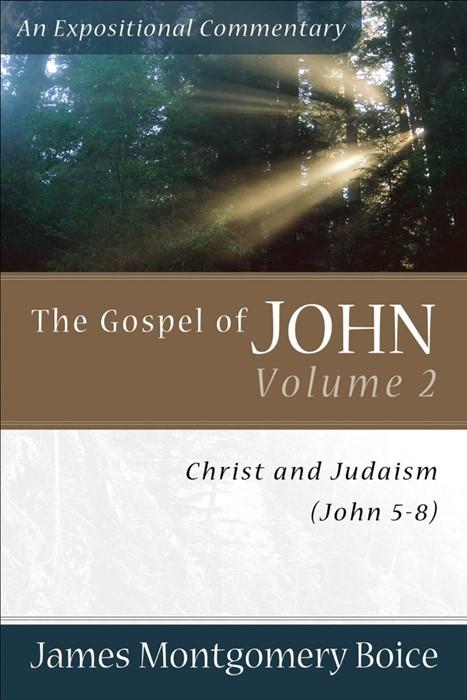 Gospel Of John, The, Volume 2