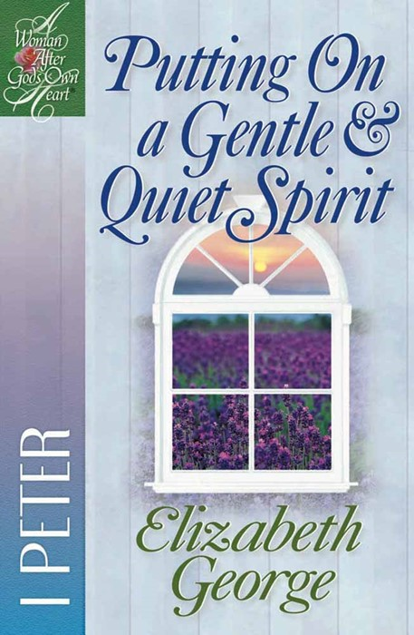 Putting On A Gentle And Quiet Spirit (Paperback)